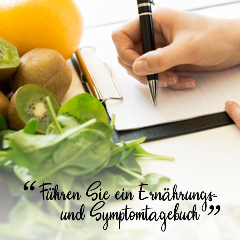 Führen Sie ein Ernährungsund Symptomtagebuch