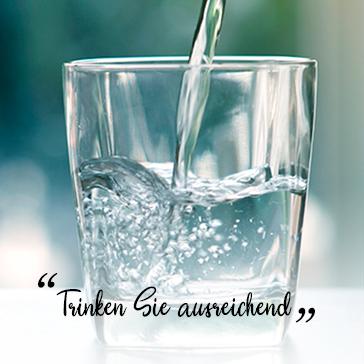 Trinken Sie ausreichend